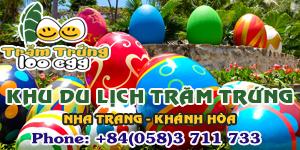 Khu Du lịch Trăm Trứng - Nha Trang, Khánh Hòa