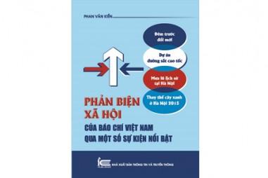Phản biện xã hội của báo chí Việt Nam qua một số sự kiện nổi bật