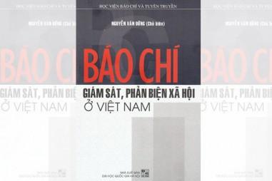 Báo chí giám sát,  phản biện xã hội ở Việt Nam