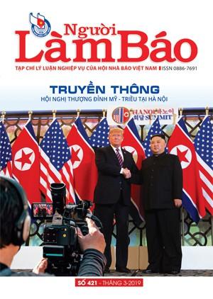 Tạp chí Người Làm Báo - số 421 (3/2019)