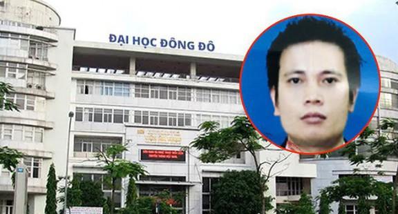 Bộ Công an truy nã Chủ tịch HĐQT Đại học Đông Đô Trần Khắc Hùng