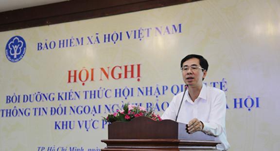 BHXH Việt Nam: Bồi dưỡng kiến thức thông tin đối ngoại cho các tỉnh khu vực phía Nam