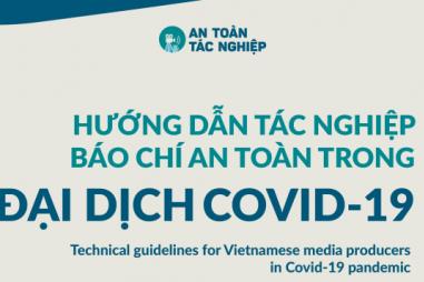 An toàn tác nghiệp báo chí, truyền thông trong đại dịch Covid-19