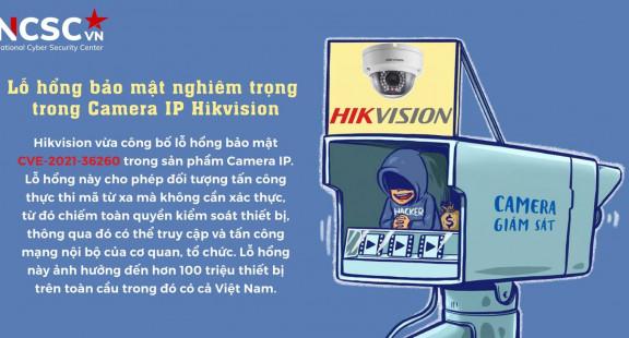 Lỗ hổng nguy hiểm trong camera Hikvision tại Việt Nam